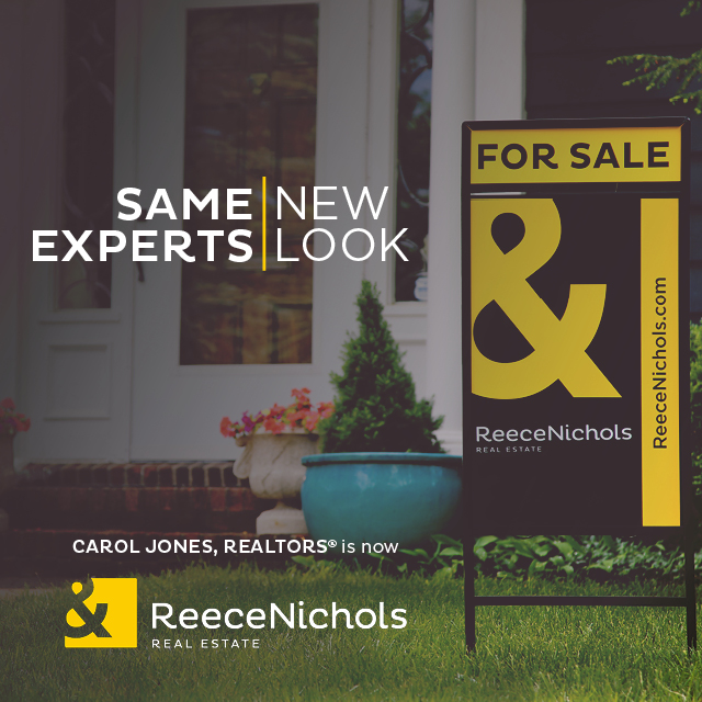 Same Experts, New Look. Carol Jones, Realtors© is now ReeceNichols Real Estate
